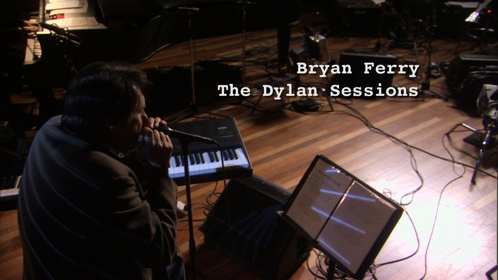 Bryan Ferry The Dylan Sessions